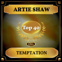 Artie Shaw - Temptation (Billboard Hot 100 - No 21)