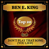 Ben E. King - Don't Play That Song (You Lied) (Billboard Hot 100 - No 11)