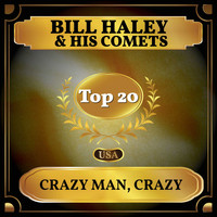 Bill Haley & His Comets - Crazy Man, Crazy (Billboard Hot 100 - No 12)