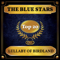 The Blue Stars - Lullaby of Birdland (Billboard Hot 100 - No 16)