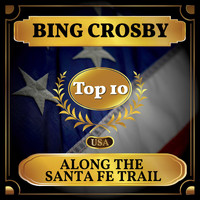 Bing Crosby - Along the Santa Fe Trail (Billboard Hot 100 - No 4)