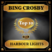 Bing Crosby - Harbour Lights (Billboard Hot 100 - No 8)