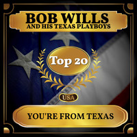 Bob Wills And His Texas Playboys - You're from Texas (Billboard Hot 100 - No 14)