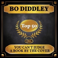Bo Diddley - You Can't Judge a Book by the Cover (Billboard Hot 100 - No 48)