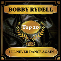 Bobby Rydell - I'll Never Dance Again (Billboard Hot 100 - No 14)