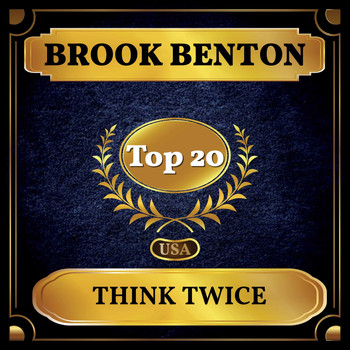 Brook Benton - Think Twice (Billboard Hot 100 - No 11)