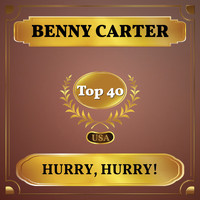 Benny Carter - Hurry, Hurry! (Billboard Hot 100 - No 23)