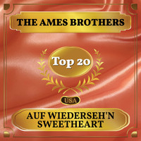 The Ames Brothers - Auf Wiederseh'n Sweetheart (Billboard Hot 100 - No 13)