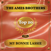 The Ames Brothers - My Bonnie Lassie (Billboard Hot 100 - No 11)