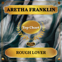 Aretha Franklin - Rough Lover (Billboard Hot 100 - No 94)