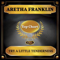 Aretha Franklin - Try a Little Tenderness (Billboard Hot 100 - No 100)