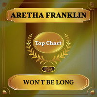 Aretha Franklin - Won't Be Long (Billboard Hot 100 - No 76)