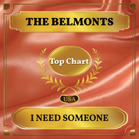 The Belmonts - I Need Someone (Billboard Hot 100 - No 75)