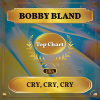 Bobby Bland - Cry, Cry, Cry (Billboard Hot 100 - No 71)