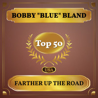 "Bobby ""Blue"" Bland - Farther Up the Road (Billboard Hot 100 - No 43)"