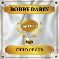 Bobby Darin - Child of God (Billboard Hot 100 - No 95)