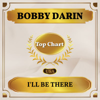 Bobby Darin - I'll Be There (Billboard Hot 100 - No 79)