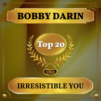 Bobby Darin - Irresistible You (Billboard Hot 100 - No 15)