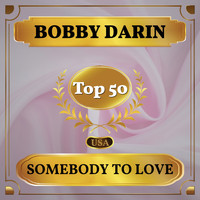 Bobby Darin - Somebody to Love (Billboard Hot 100 - No 45)