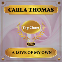 Carla Thomas - A Love of My Own (Billboard Hot 100 - No 56)