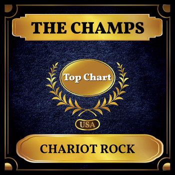 The Champs - Chariot Rock (Billboard Hot 100 - No 59)