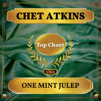 Chet Atkins - One Mint Julep (Billboard Hot 100 - No 82)