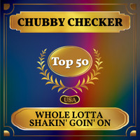 Chubby Checker - Whole Lotta Shakin' Goin' On (Billboard Hot 100 - No 42)