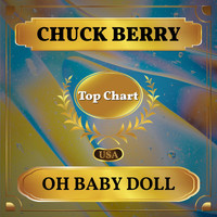 Chuck Berry - Oh Baby Doll (Billboard Hot 100 - No 57)