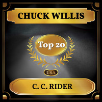 Chuck Willis - C. C. Rider (Billboard Hot 100 - No 12)