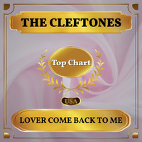The Cleftones - Lover Come Back to Me (Billboard Hot 100 - No 95)