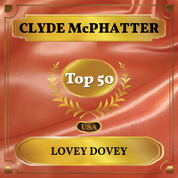 Clyde McPhatter - Lovey Dovey (Billboard Hot 100 - No 49)