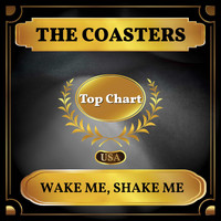 The Coasters - Wake Me, Shake Me (Billboard Hot 100 - No 51)