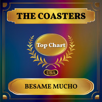The Coasters - Besame Mucho (Billboard Hot 100 - No 70)