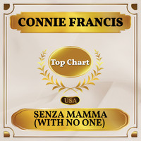 Connie Francis - Senza Mamma (With No One) (Billboard Hot 100 - No 87)