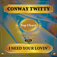 Conway Twitty - I Need Your Lovin' (Billboard Hot 100 - No 93)