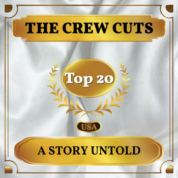 The Crew Cuts - A Story Untold (Billboard Hot 100 - No 16)