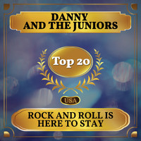 Danny And The Juniors - Rock and Roll Is Here to Stay (Billboard Hot 100 - No 19)