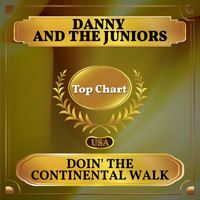 Danny And The Juniors - Doin' the Continental Walk (Billboard Hot 100 - No 93)
