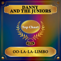 Danny And The Juniors - Oo-La-La-Limbo (Billboard Hot 100 - No 99)