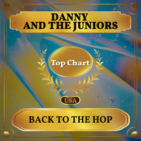Danny And The Juniors - Back to the Hop (Billboard Hot 100 - No 80)