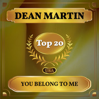 Dean Martin - You Belong to Me (Billboard Hot 100 - No 12)