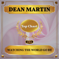 Dean Martin - Watching the World Go By (Billboard Hot 100 - No 83)