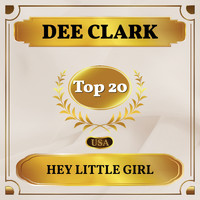 Dee Clark - Hey Little Girl (Billboard Hot 100 - No 20)