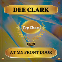 Dee Clark - At My Front Door (Billboard Hot 100 - No 56)
