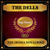 The Dells - The (Bossa Nova) Bird (Billboard Hot 100 - No 97)