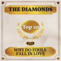 The Diamonds - Why Do Fools Fall in Love (Billboard Hot 100 - No 12)