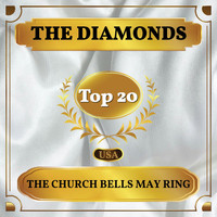 The Diamonds - The Church Bells May Ring (Billboard Hot 100 - No 14)