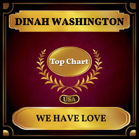 Dinah Washington - We Have Love (Billboard Hot 100 - No 76)