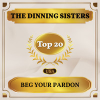 The Dinning Sisters - Beg Your Pardon (Billboard Hot 100 - No 12)