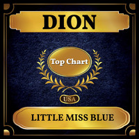 Dion - Little Miss Blue (Billboard Hot 100 - No 96)